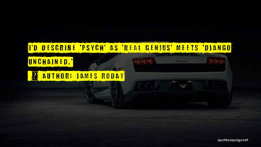 James Roday Quotes 1948246
