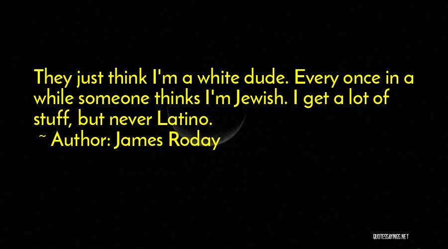 James Roday Quotes 2221410