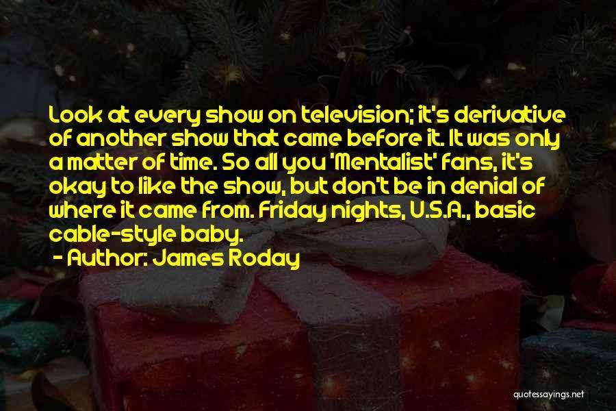 James Roday Quotes 2252024