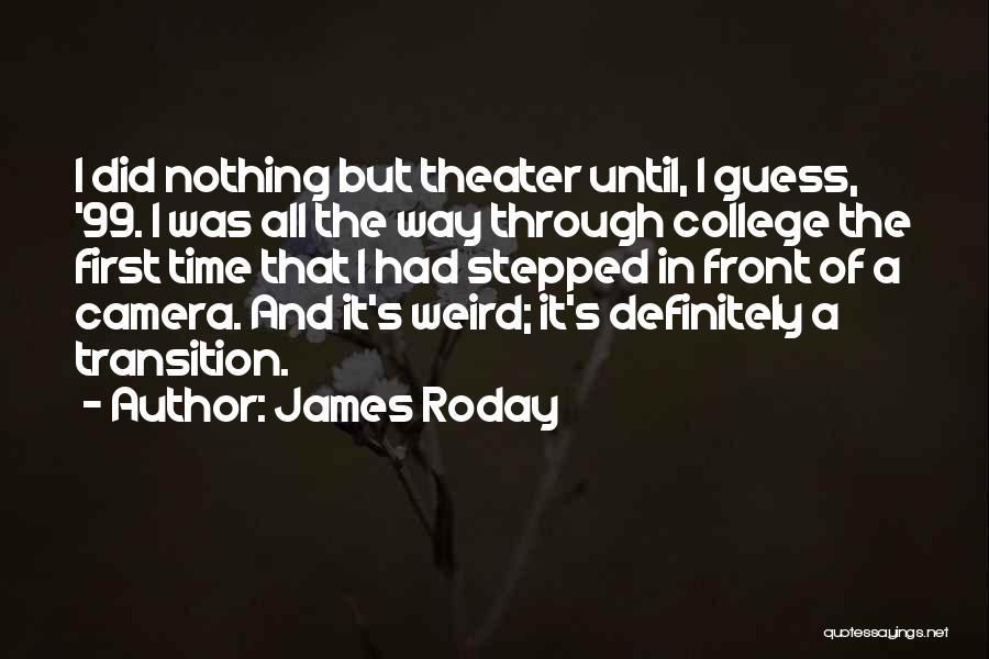James Roday Quotes 339835