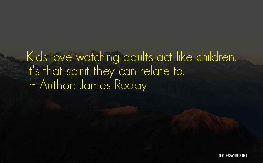 James Roday Quotes 756912