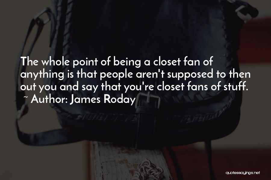 James Roday Quotes 988273