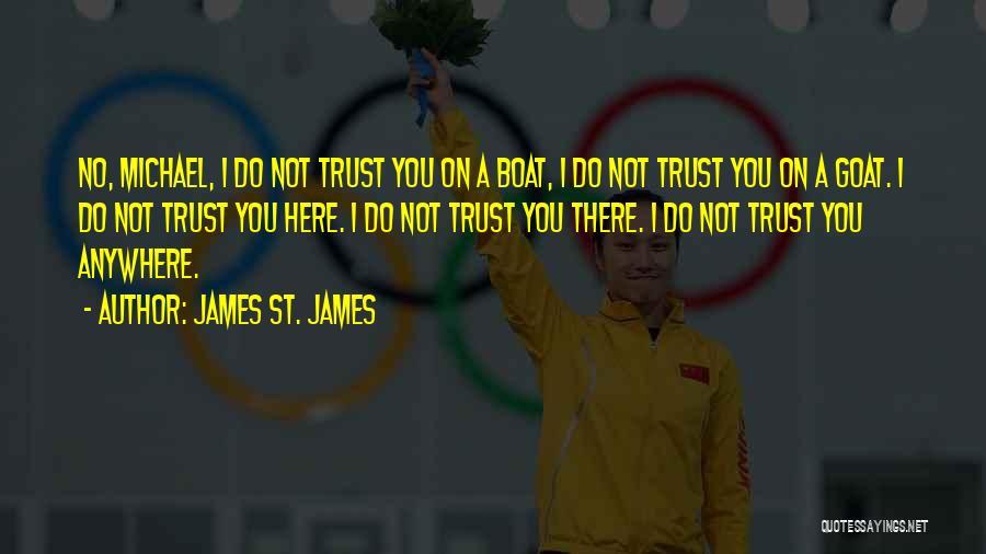 James St. James Quotes 1130609