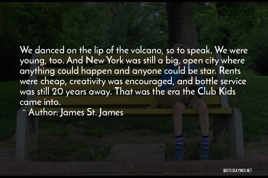 James St. James Quotes 1236056