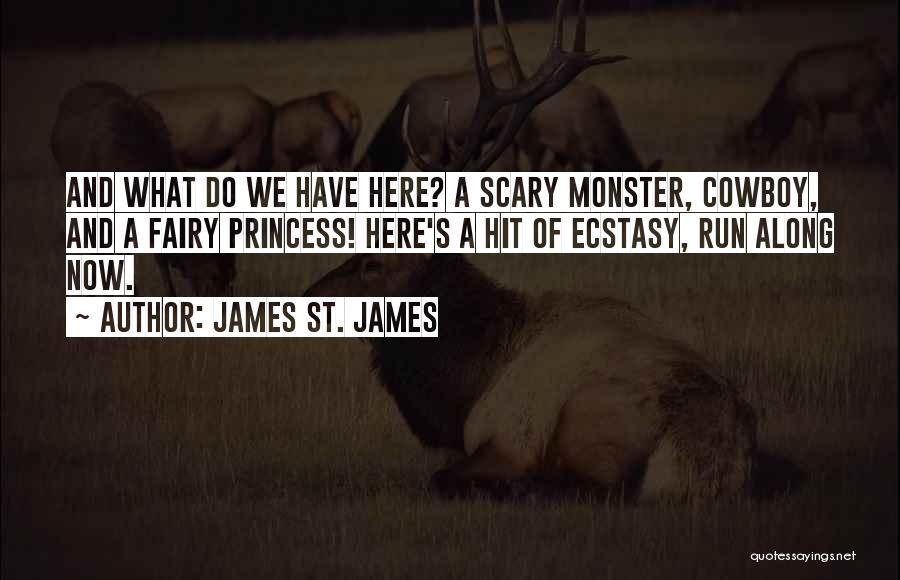 James St. James Quotes 1266392