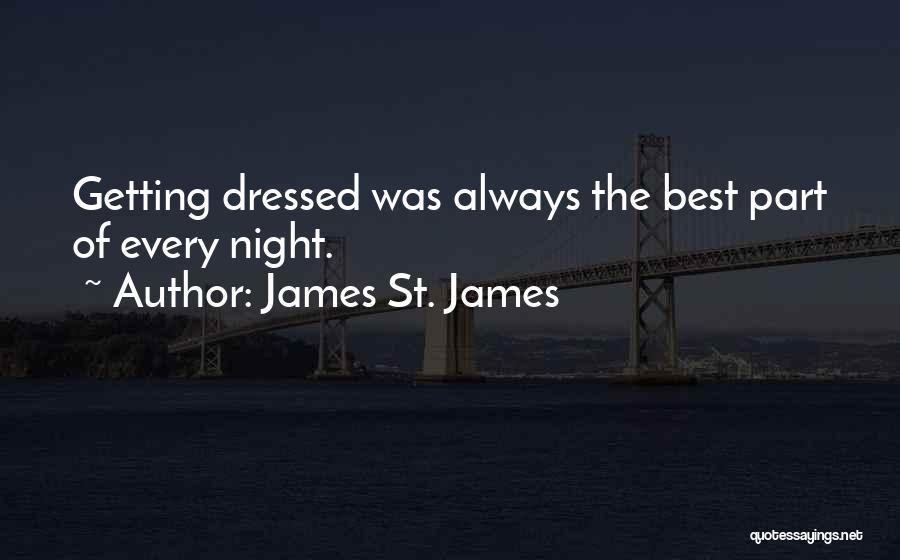 James St. James Quotes 138142