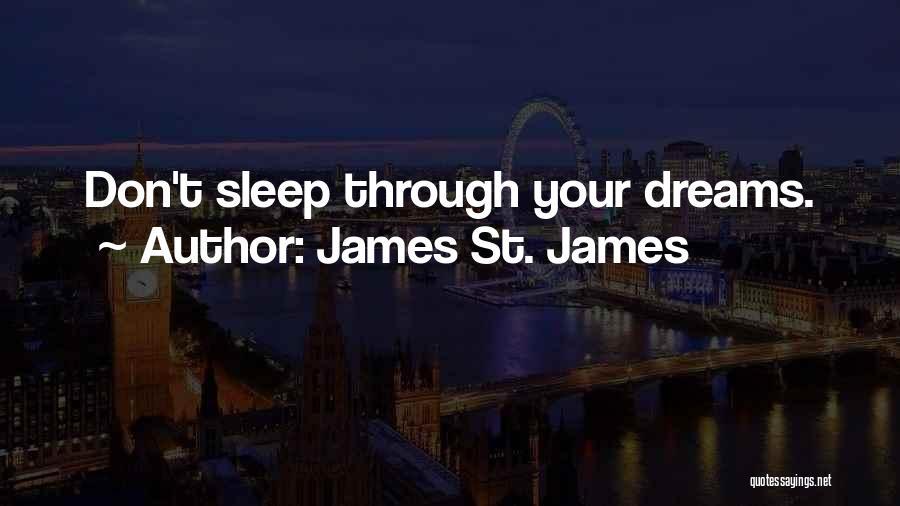 James St. James Quotes 1558698