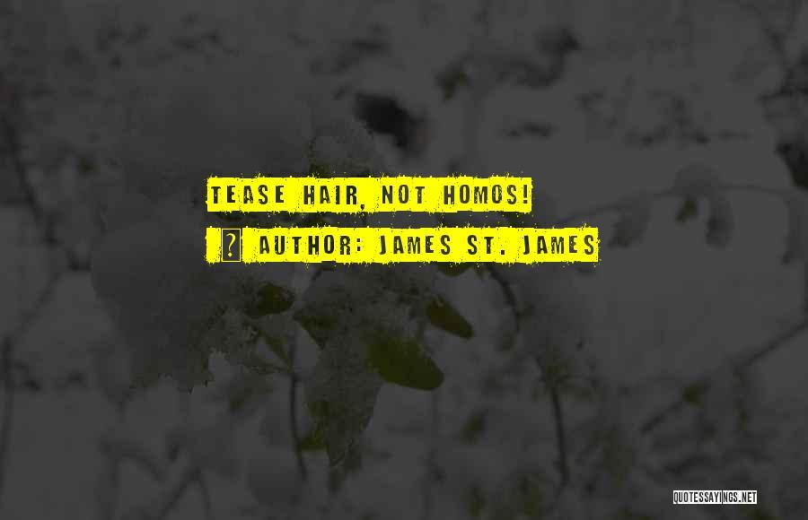 James St. James Quotes 1602533