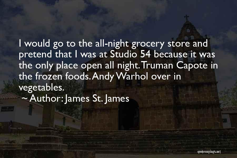 James St. James Quotes 1655808