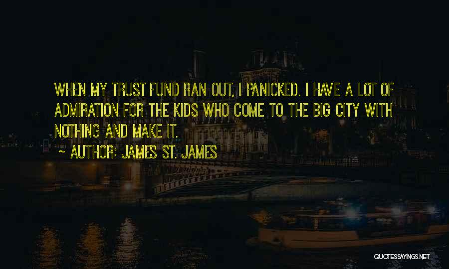James St. James Quotes 167883