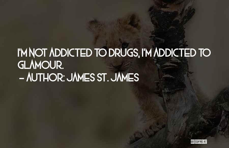 James St. James Quotes 1769134