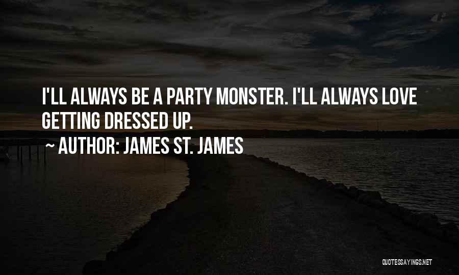 James St. James Quotes 1827004