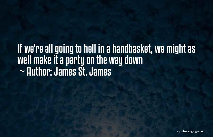 James St. James Quotes 184658