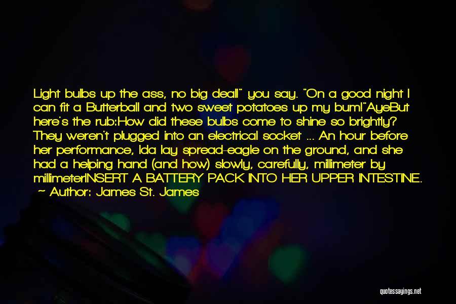 James St. James Quotes 1981597