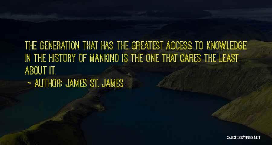 James St. James Quotes 2031643