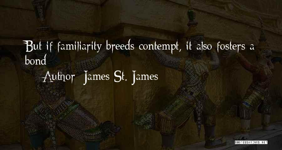 James St. James Quotes 2133608