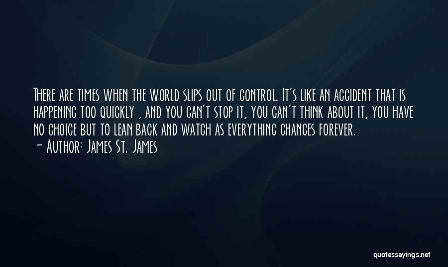 James St. James Quotes 2240602