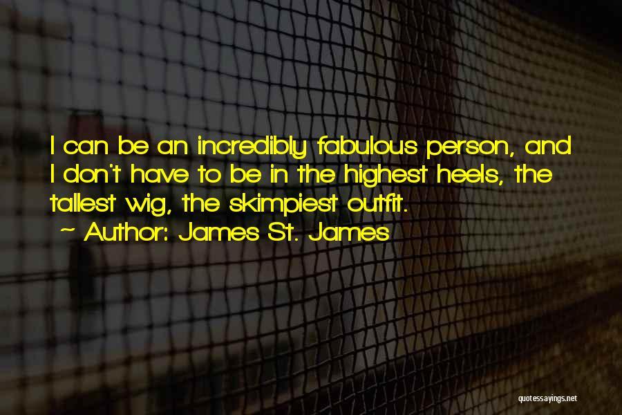James St. James Quotes 2242393