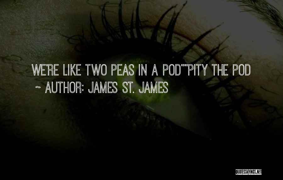 James St. James Quotes 365614