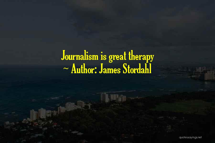 James Stordahl Quotes 1447805