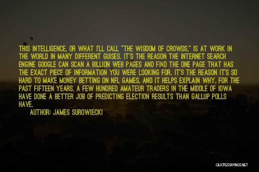 James Surowiecki Quotes 1086294