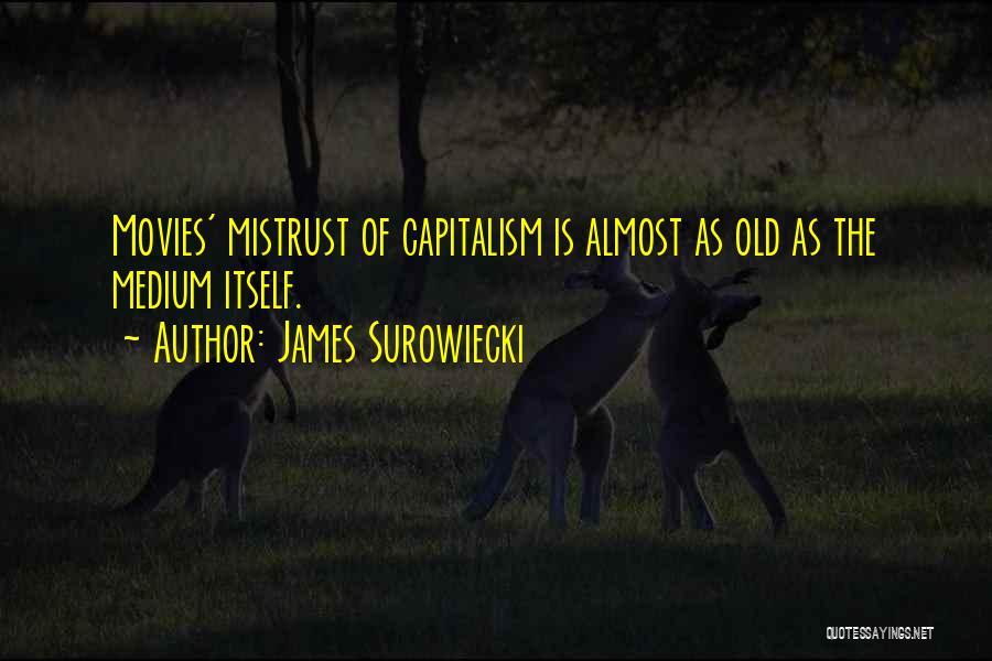 James Surowiecki Quotes 1090044