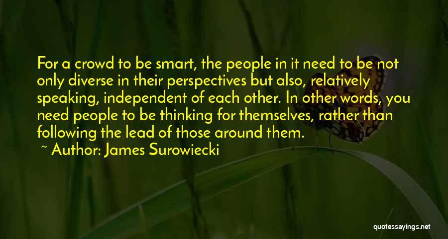 James Surowiecki Quotes 1118804