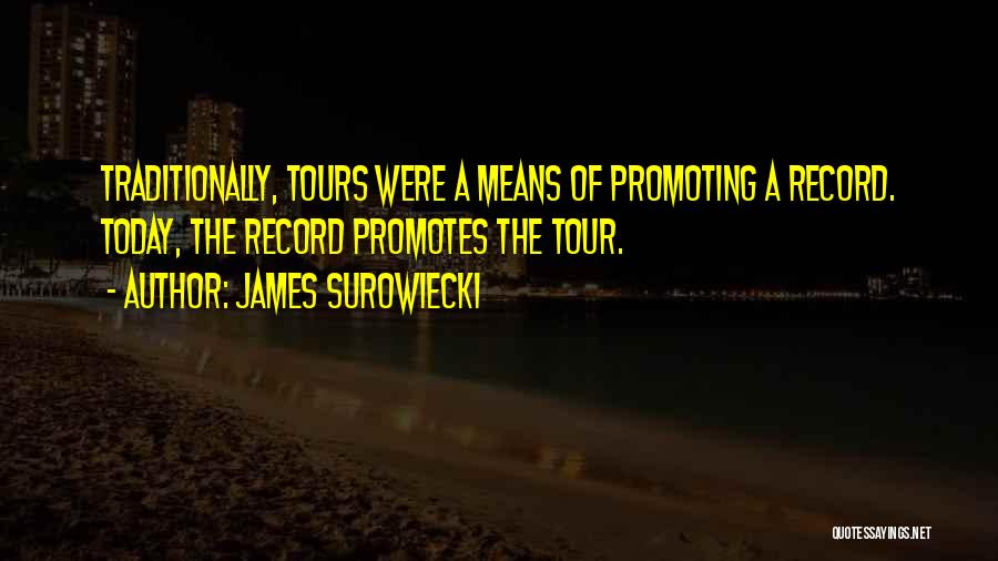 James Surowiecki Quotes 1347514