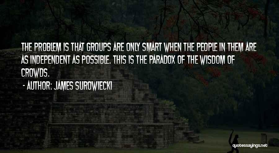 James Surowiecki Quotes 1402671