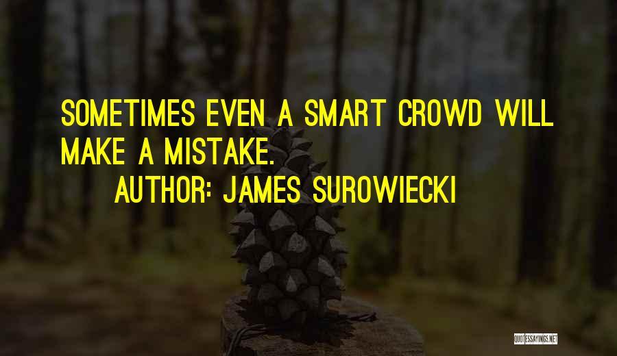 James Surowiecki Quotes 1553972