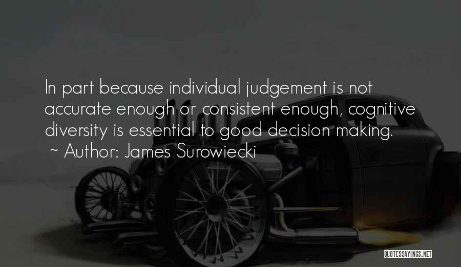 James Surowiecki Quotes 1656785