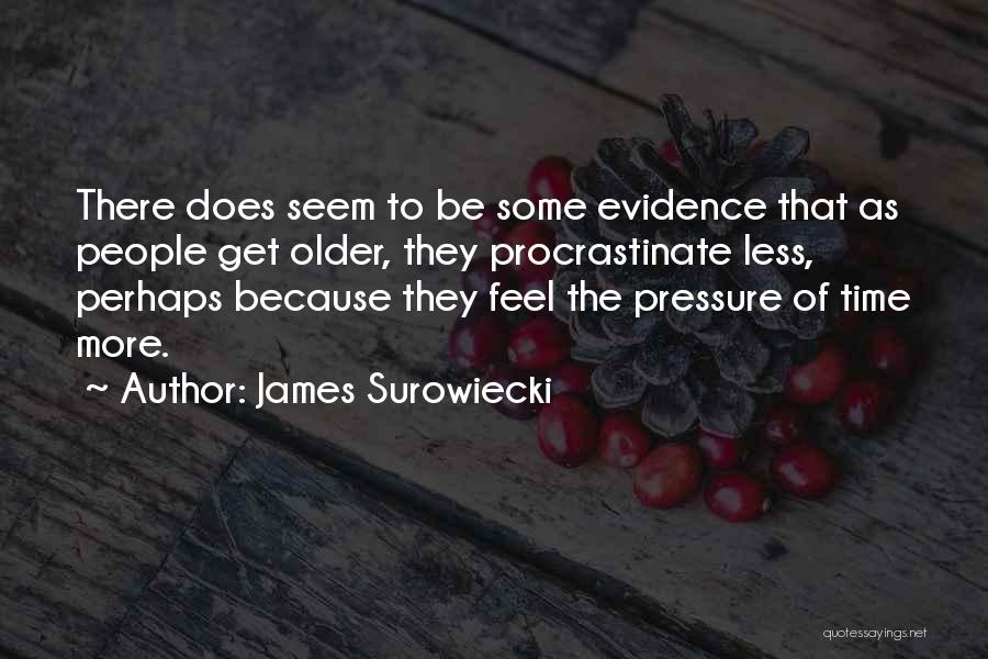 James Surowiecki Quotes 1709143
