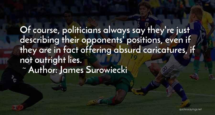 James Surowiecki Quotes 2210029