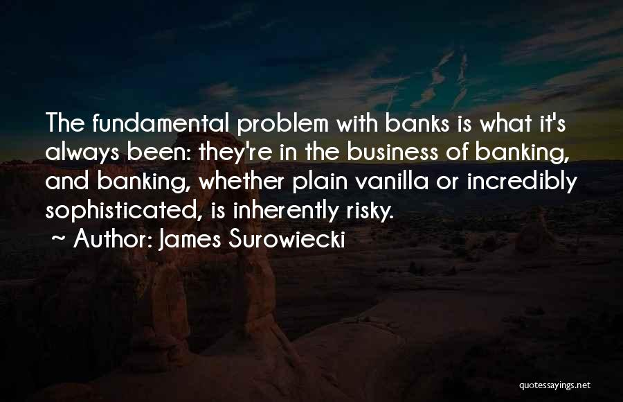 James Surowiecki Quotes 2240257