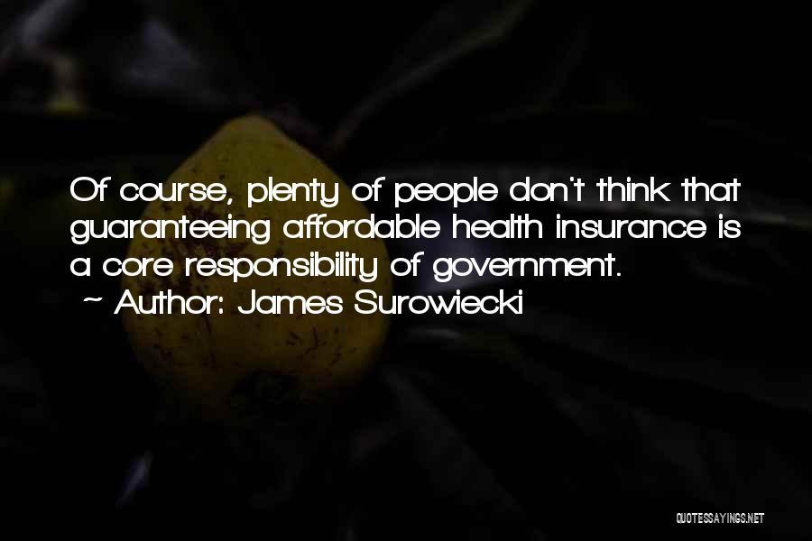 James Surowiecki Quotes 2242561
