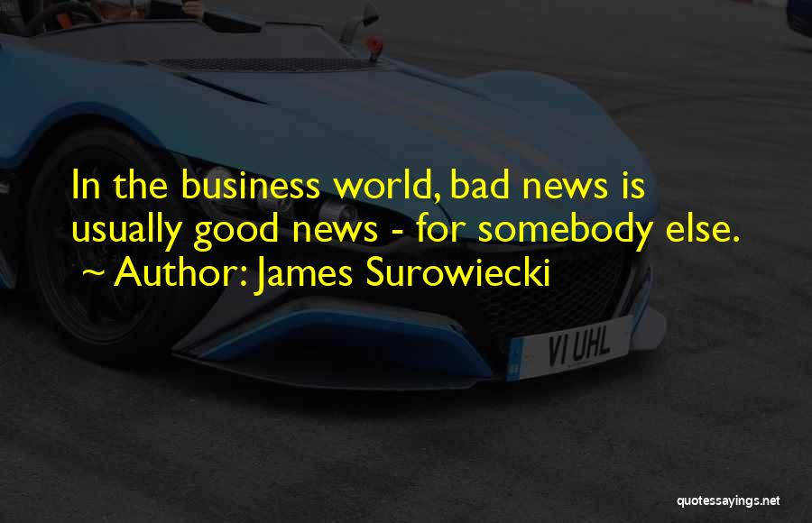 James Surowiecki Quotes 244582