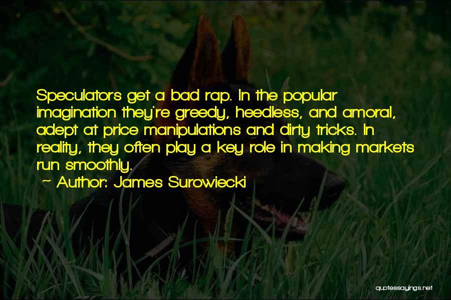 James Surowiecki Quotes 250600