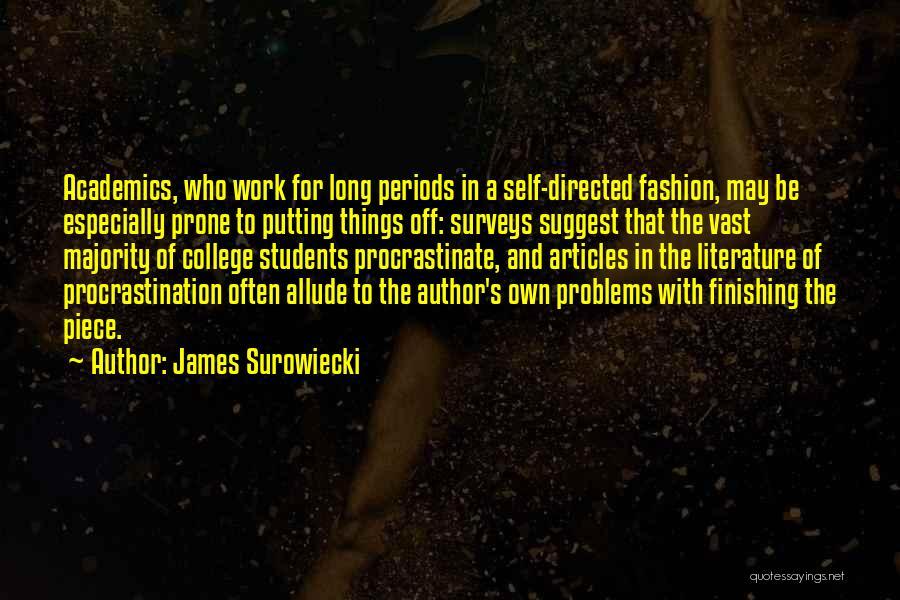 James Surowiecki Quotes 699408