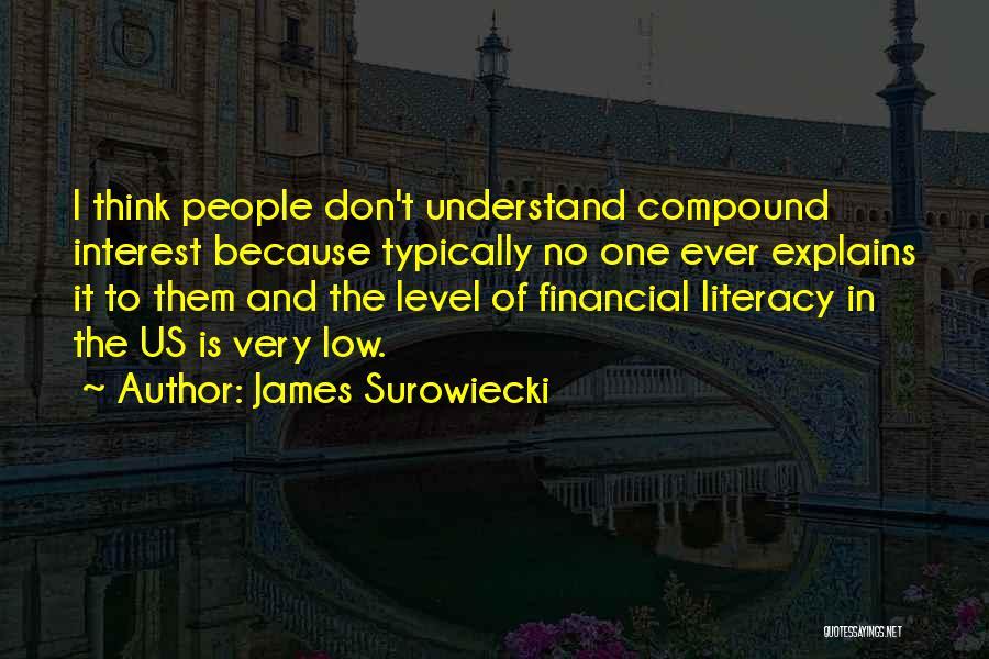 James Surowiecki Quotes 722490