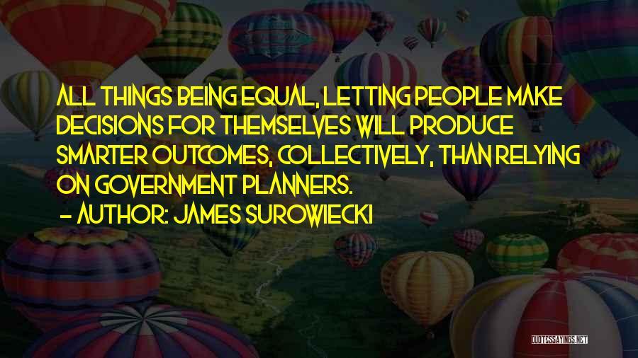 James Surowiecki Quotes 845142