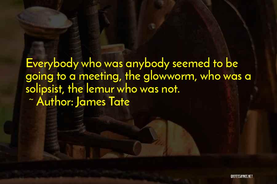 James Tate Quotes 1430631