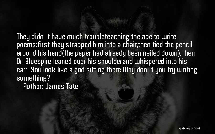 James Tate Quotes 1585494