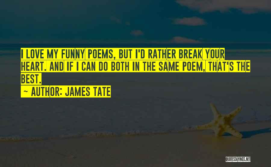 James Tate Quotes 450471