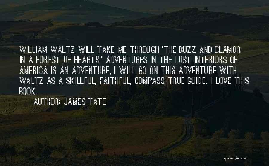 James Tate Quotes 562310