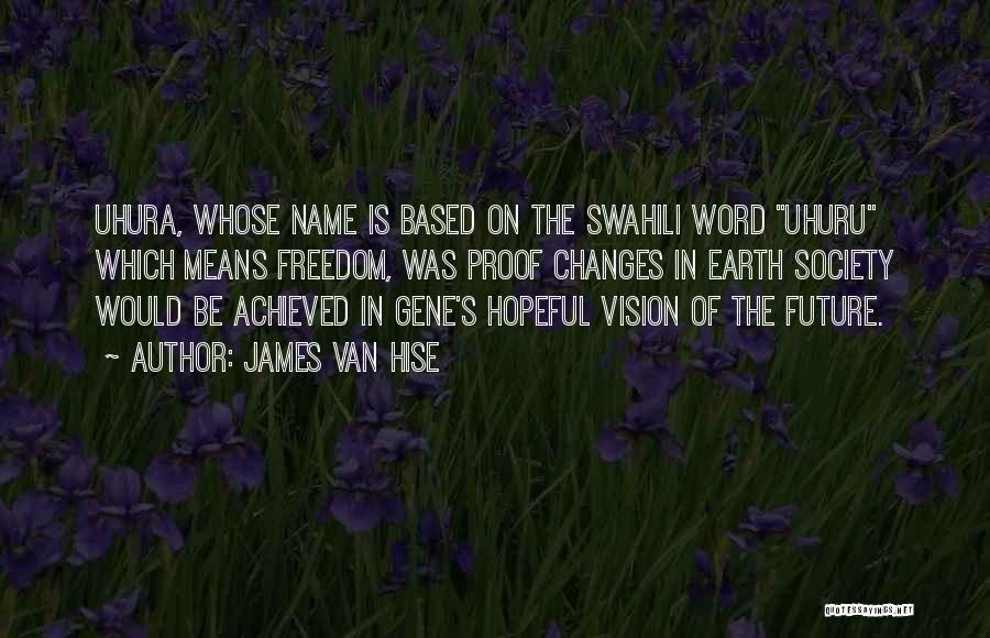James Van Hise Quotes 1240418