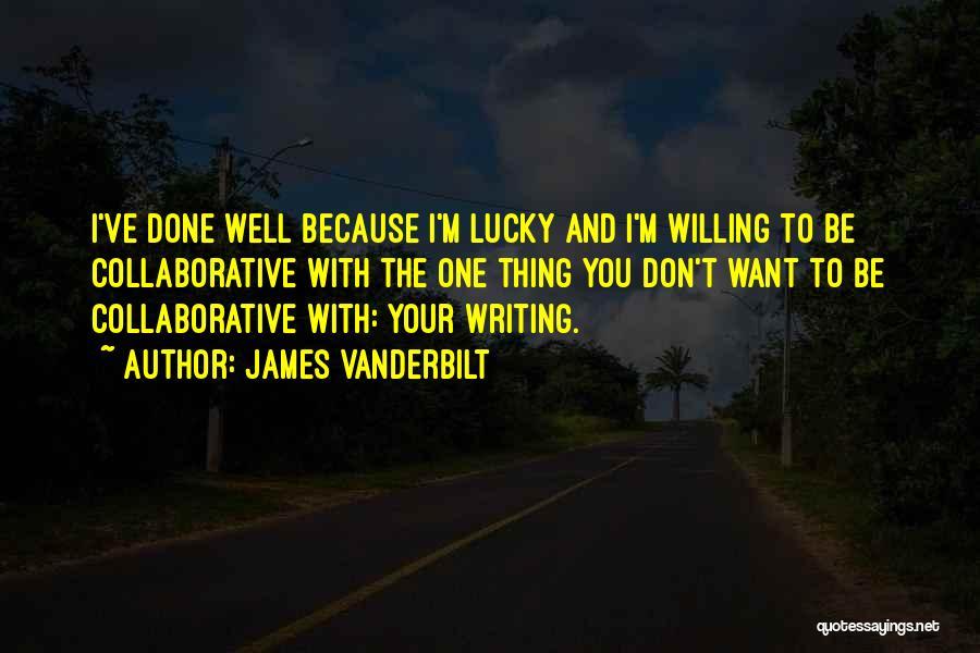 James Vanderbilt Quotes 437457