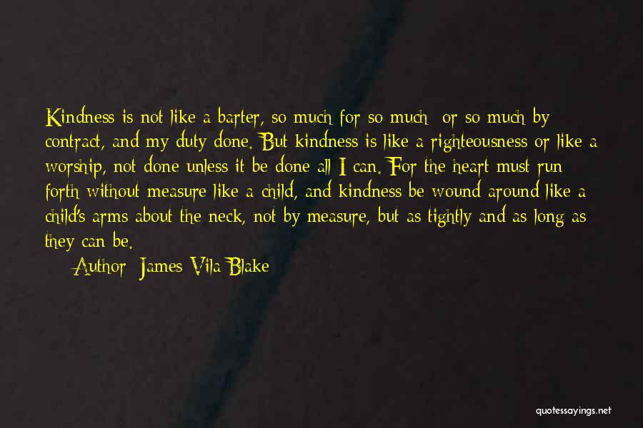 James Vila Blake Quotes 376310