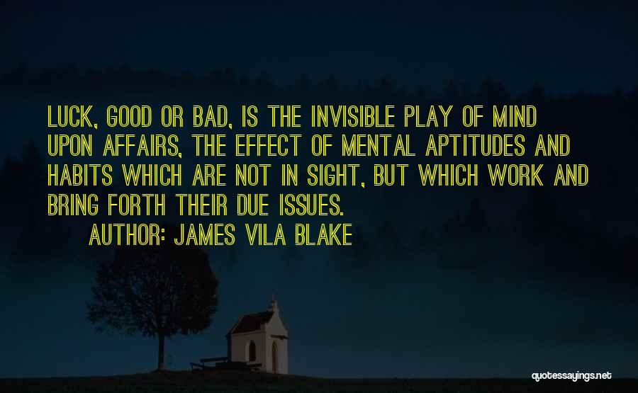 James Vila Blake Quotes 806338