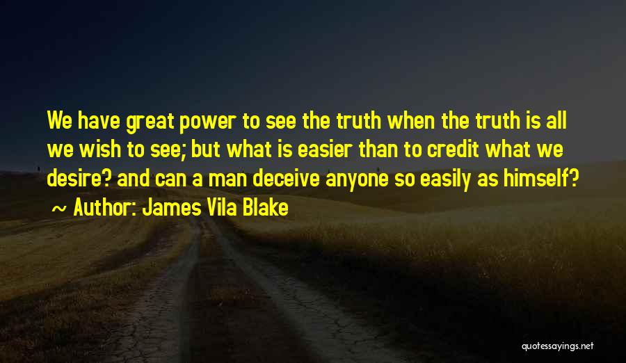 James Vila Blake Quotes 997758