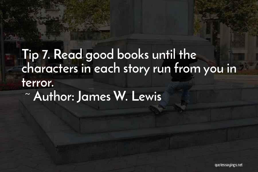 James W. Lewis Quotes 417211